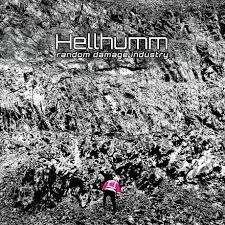 15/12/2015 : HELLHUMM - Random Damage Industry