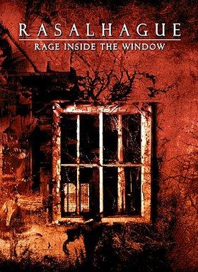 28/05/2011 : RASALHAGUE - Rage inside the window