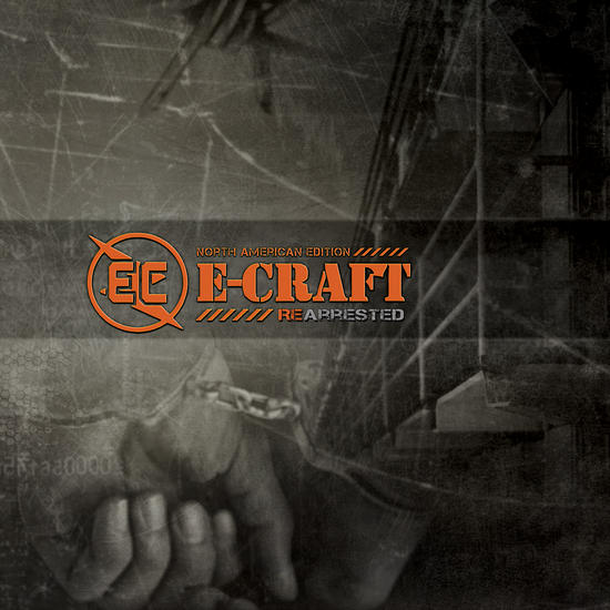 20/07/2014 : E-CRAFT - Re-Arrested