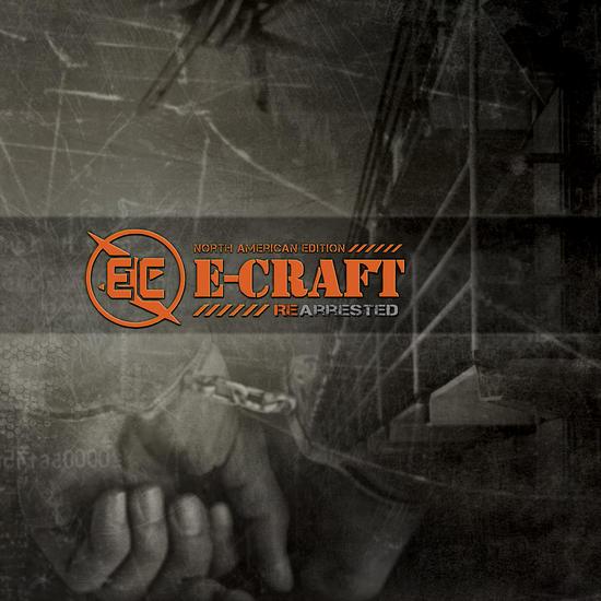 20/07/2014 : E-CRAFT - Re-Arrested