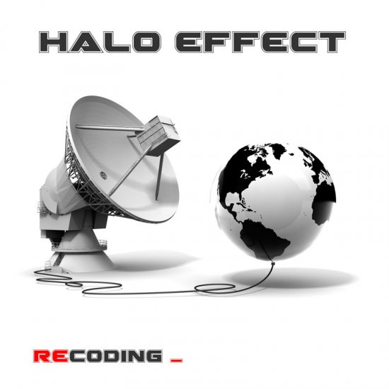 26/02/2013 : HALO EFFECT - Recoding _