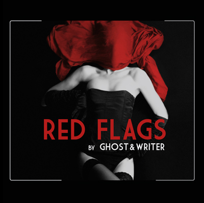 10/03/2013 : GHOST & WRITER - RED FLAGS
