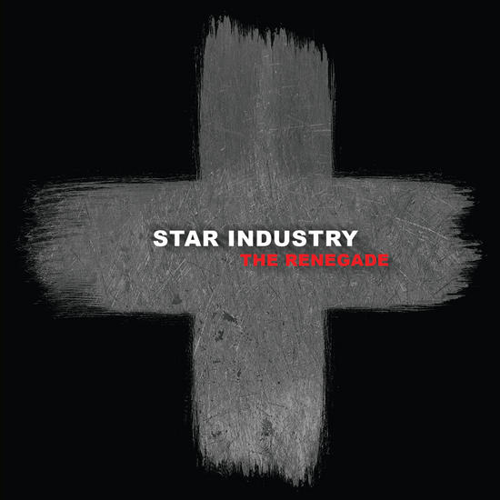 01/03/2015 : STAR INDUSTRY - Renegades