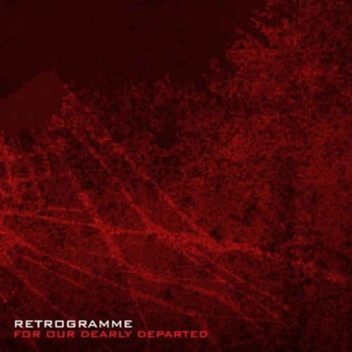 09/04/2012 : RETROGRAMME - For Our Dearly Departed