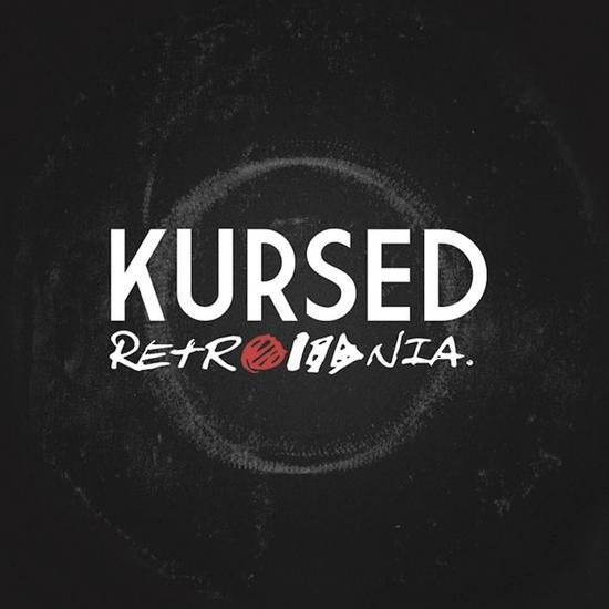 12/12/2013 : KURSED - Retromania EP