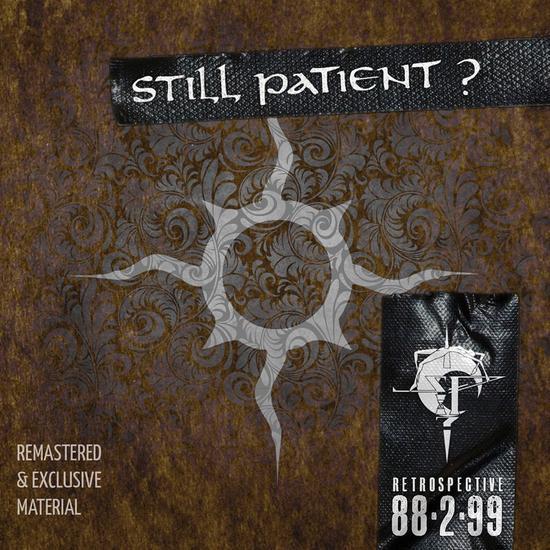01/03/2014 : STILL PATIENT? - Retrospective 88-2-99