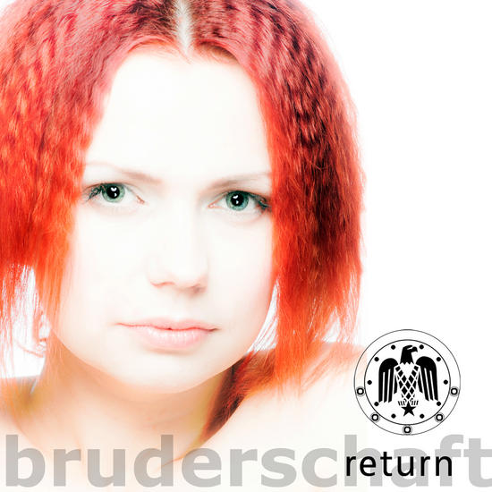 09/11/2013 : BRUDERSCHAFT - Return