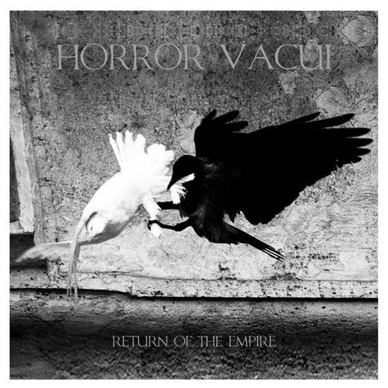 03/09/2015 : HORROR VACUI - Return Of The Empire
