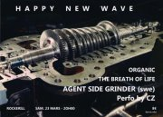 26/03/2013 : AGENT SIDE GRINDER, ORGANIC & BREATH OF LIFE - Review of the HAPPYNEWWAVE concert at the Rockerill in Charleroi on 23rd March 2013