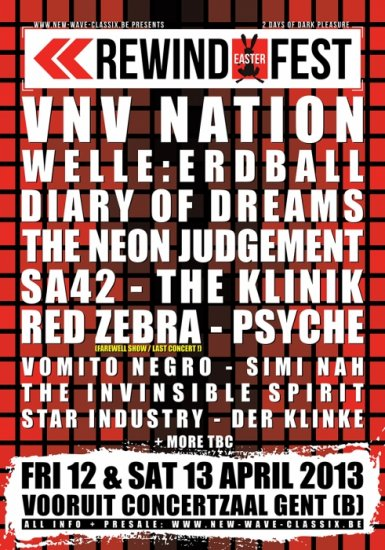 25/04/2013 :  - Review of the REWIND Festival in Ghent (DAY TWO) with VNV Nation, Diary of Dreams, Vomito Negro,.. (Ghent, 13 April 2013)