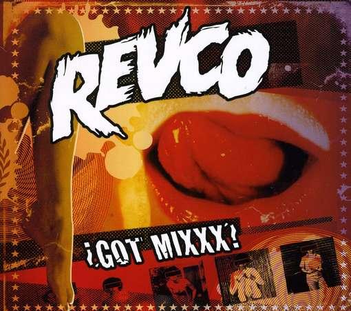 16/03/2012 : REVOLTING COCKS (THE) - Got Mixxx?