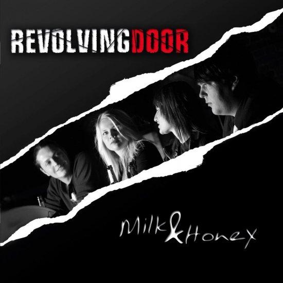 17/11/2012 : REVOLVING DOOR - Milk & Honey