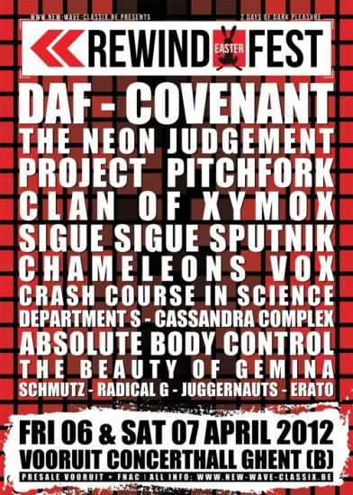 11/04/2012 :  - REWIND EASTER festival DAY 1 with Project Pitchfork, Clan Of Xymox, Chameleons Vox,...