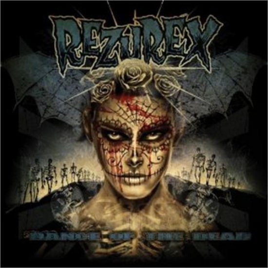 07/07/2011 : REZUREX - Dance of the dead