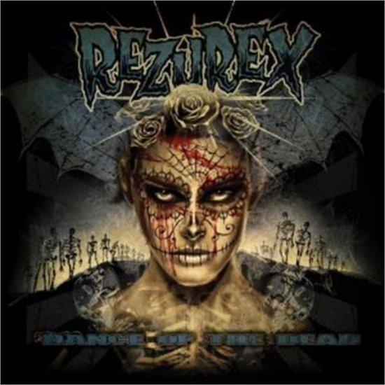 07/07/2011 : REZUREX - Dance of the dead