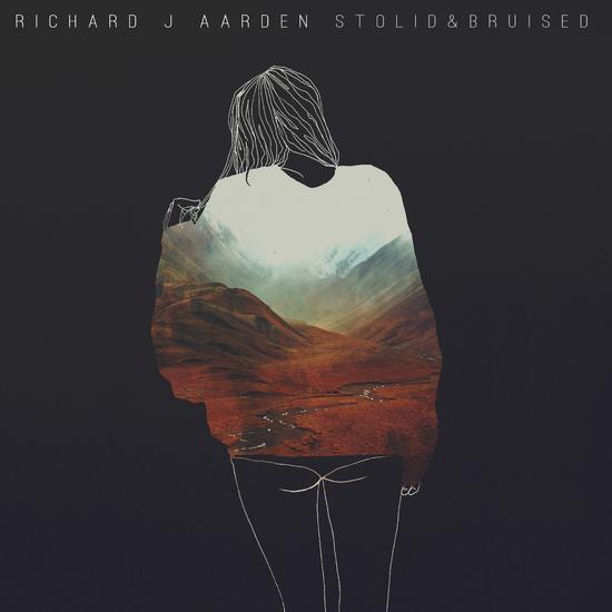 25/10/2015 : RICHARD J AARDEN - Stolid & Bruised (EP)