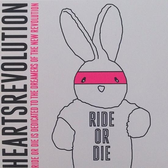 06/05/2014 : HEARTSREVOLUTION - Ride or Die