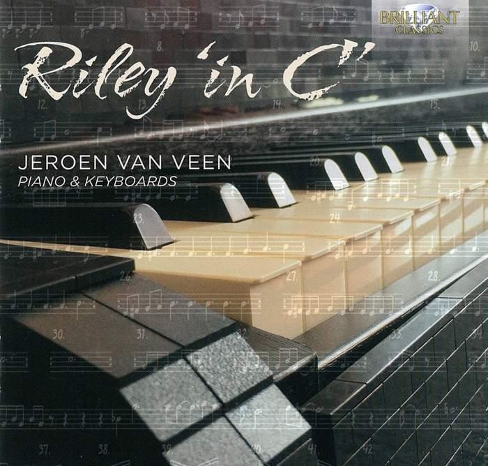 09/12/2016 : JEROEN VAN VEEN - Riley 'in C'