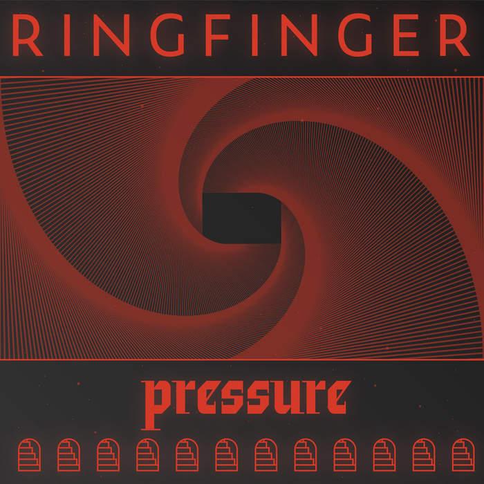 18/01/2020 : RINGFINGER - Pressure