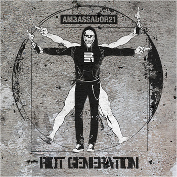 15/04/2014 : AMBASSADOR 21 - Riot Generation