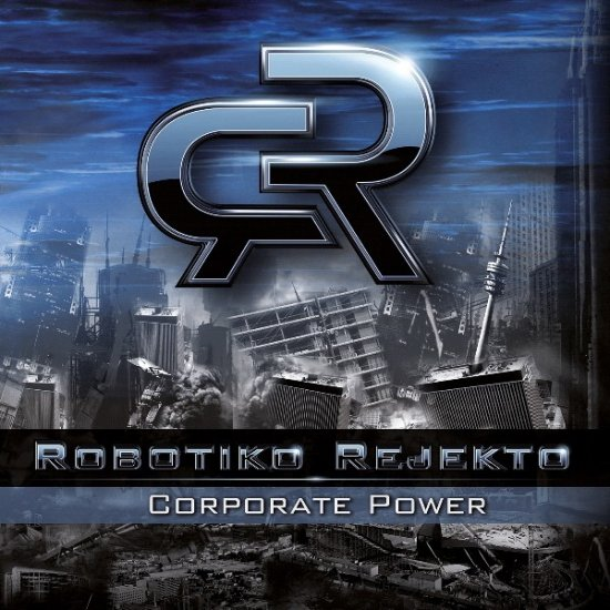 30/03/2013 : ROBOTIKO REJEKTO - Corporate power