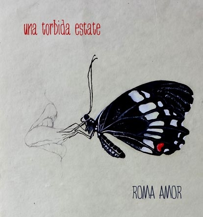 02/01/2016 : ROMA AMOR - Una Turbida Estate