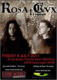 12/07/2011 : ROSA†CRVX - Support: Keltia   Mons, On Air Studios   08/07/2011