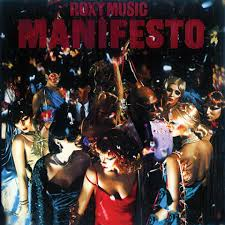 10/12/2016 : ROXY MUSIC - Manifesto