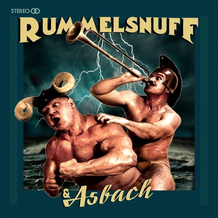 11/12/2016 : RUMMELSNUFF & ASBACH - Rummelsnuff & Asbach