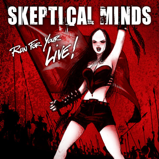 16/09/2014 : SKEPTICAL MINDS - Run for your live 2014