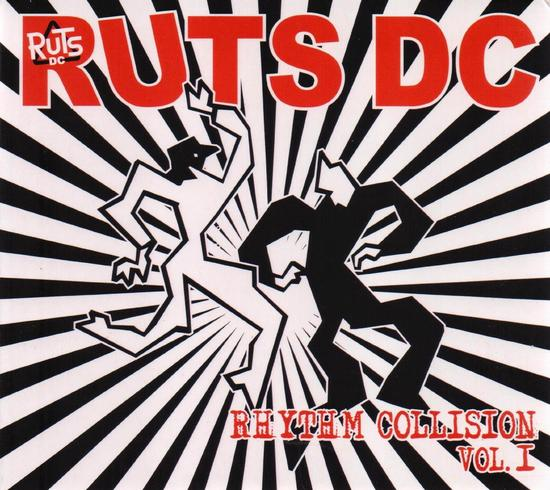 04/12/2014 : RUTS D.C. - Rhythm Collision Volume 1