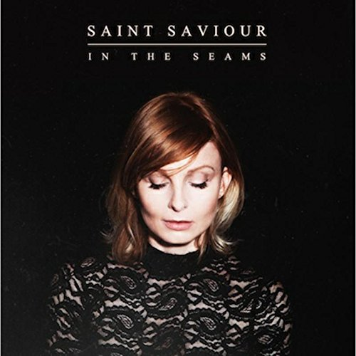 22/02/2015 : SAINT SAVIOUR - In the Seams
