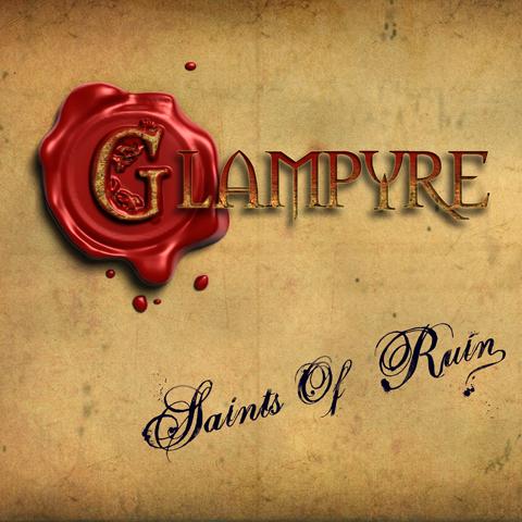 04/07/2011 : SAINTS OF RUIN - Glampyre