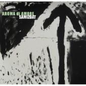 02/05/2012 : AROMA DI AMORE - Samizdat