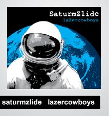 11/08/2014 : SATURMZLIDE - LaZercowboys