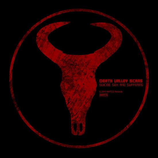 04/07/2013 : DEATH VALLEY SCARS - Suicide, Sex and Suffering