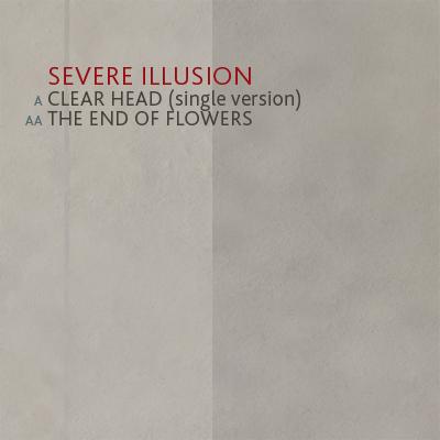 19/09/2011 : SEVERE ILLUSION - Clear Head