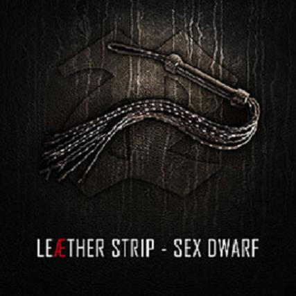 27/07/2011 : LEAETHER STRIP - Sex Dwarf EP