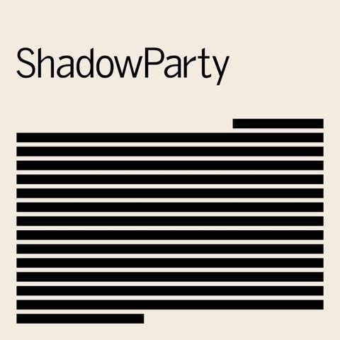 26/10/2018 : SHADOWPARTY - ShadowParty