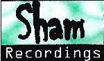 SHAM RECORDINGS