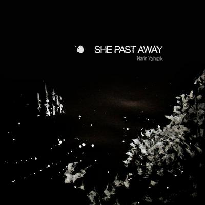 NEWS New album from She past Away on Fabrika