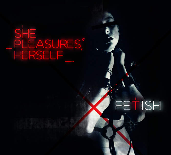 30/01/2017 : SHE PLEASURES HERSELF - Fetish