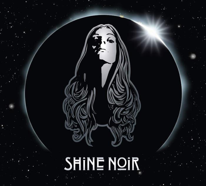 11/12/2016 : SHINE NOIR - Shine Noir EP