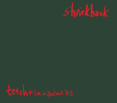02/09/2015 : SHRIEKBACK - Tench (reissue)