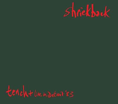 02/09/2015 : SHRIEKBACK - Tench (reissue)