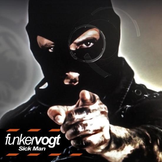 16/12/2014 : FUNKER VOGT - Sick Man