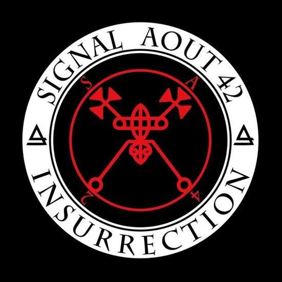 13/05/2019 : SIGNAL AOUT 42 - Insurrection