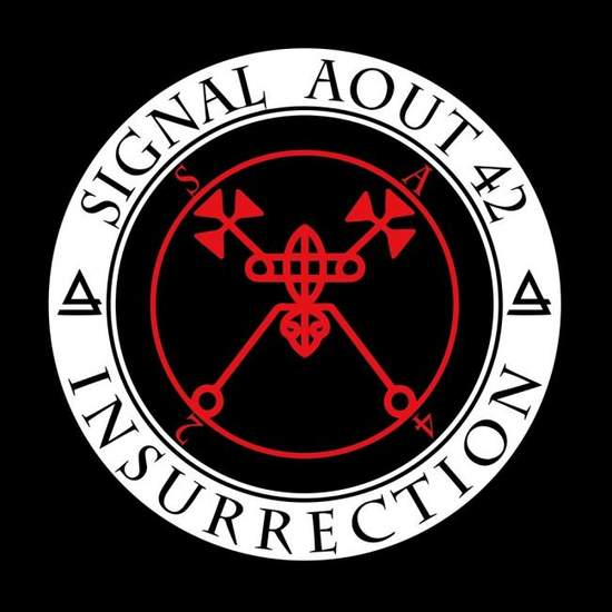 13/05/2019 : SIGNAL AOUT 42 - Insurrection