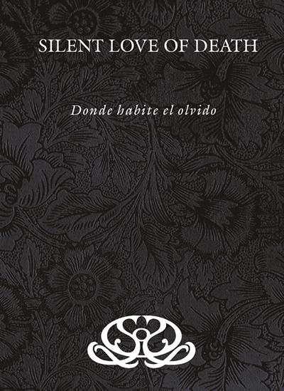 13/07/2011 : SILENT LOVE OF DEATH - Donde Habite El Olvido