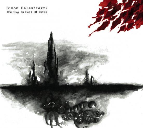 09/12/2012 : SIMON BALESTRAZZI - The Sky Is Full Of Kites